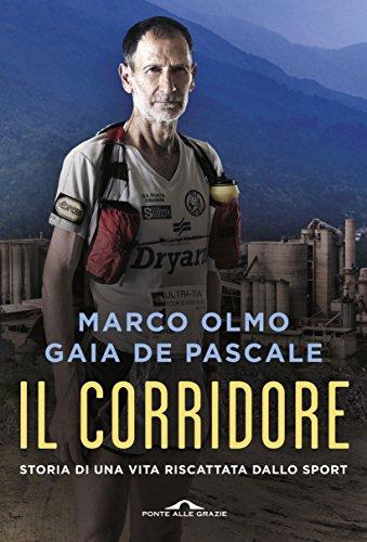 Il corridore - Marco Olmo, Gaia De Pascale