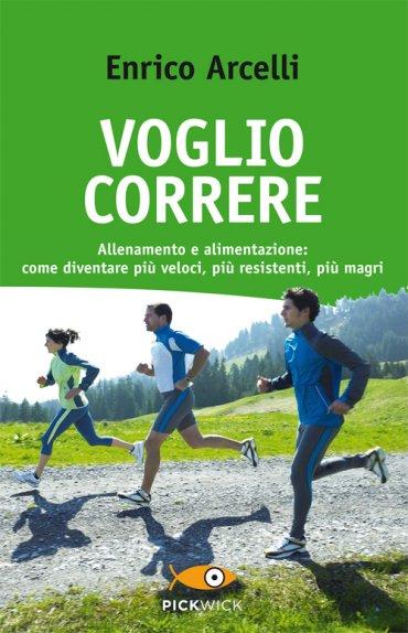 Voglio Correre - Enrico Arcelli