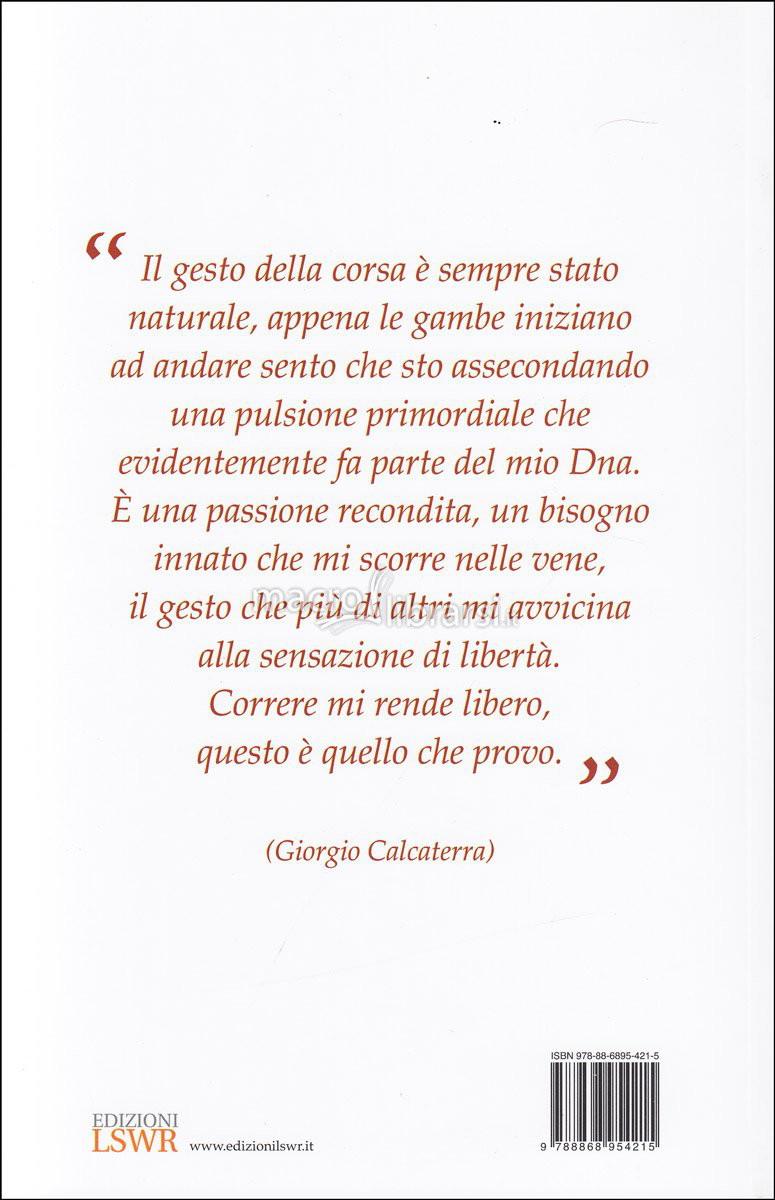 Correre è la mia vita - Giorgio Calcaterra, Daniele Ottavi